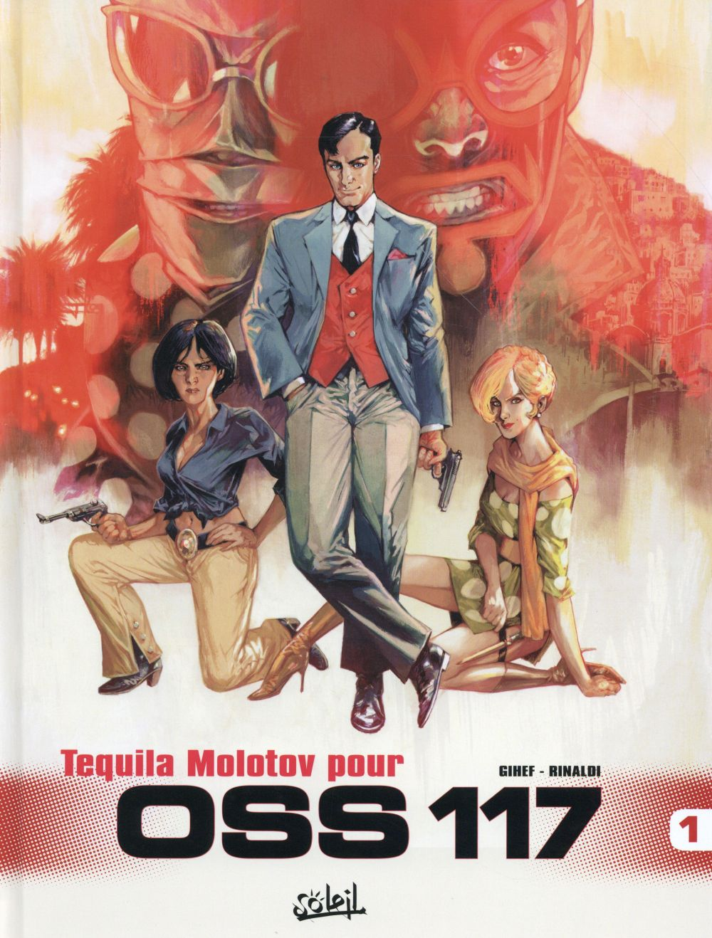 OSS 117 T1 - TEQUILA MOLOTOV POUR OSS 117